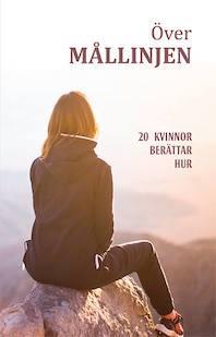 över mållinjen, författare Malin Lundskog
