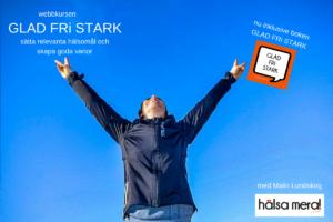 onlinekurs för hälsosamma mål, glad fri stark, Malin Lundskog