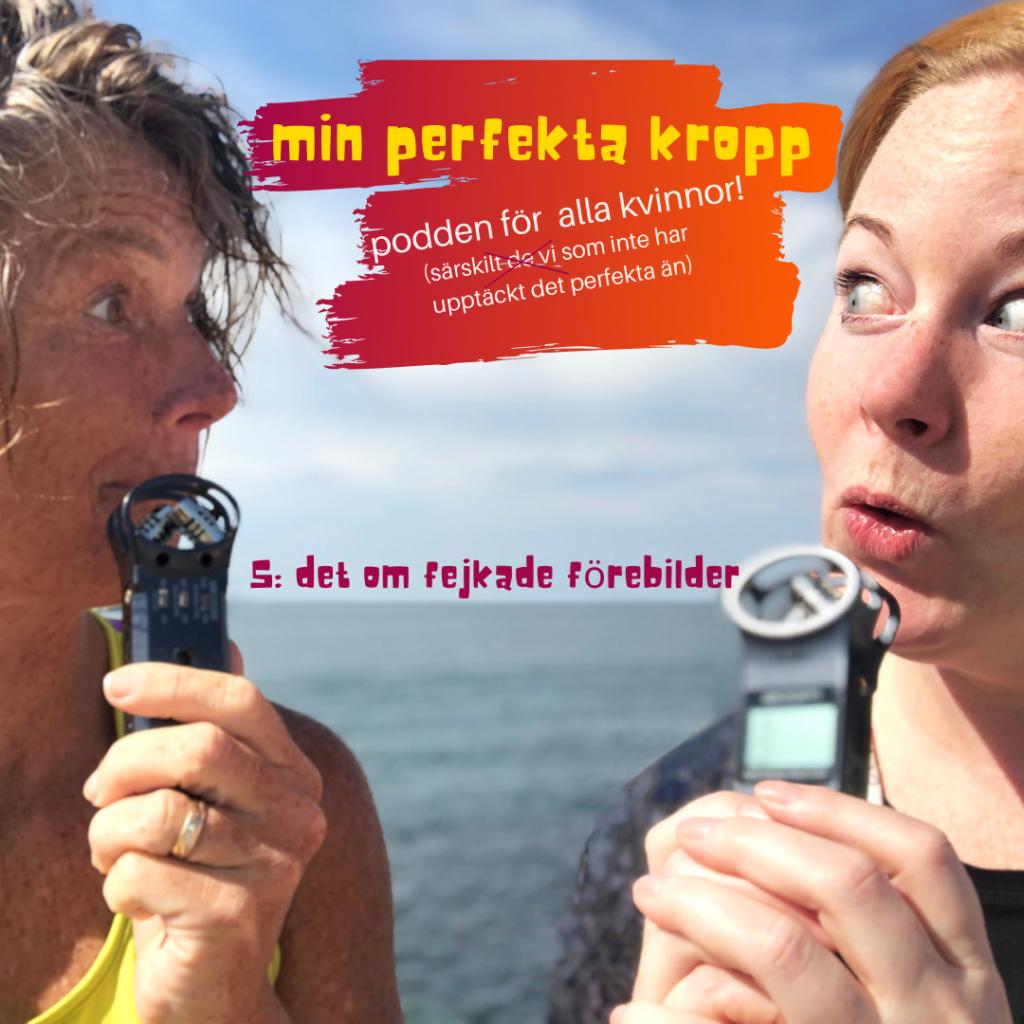 podden min perfekta kropp, retusch, foto, podd, Malin Lundskog, Viktoria Davidsson, avsnitt 5, hälsa